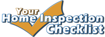 Your Home Inspection Checklist